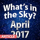 What's In The Sky — April 2017