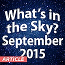 What's in the Sky - September 2015