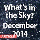 What's in the Sky - December 2014