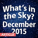 What's in the Sky - December 2015