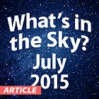 What's in the Sky - July 2015