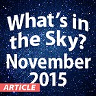 What's in the Sky - November 2015