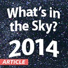 Orion's Complete Guide to What's in the Sky in 2014