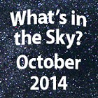 What's in the Sky - October 2014