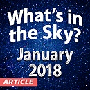 What's In The Sky — January 2018