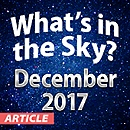 What's In The Sky — December 2017